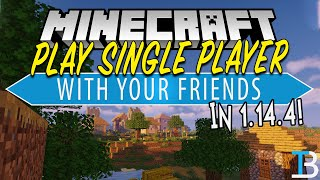 How To Join Your Friends Single Player World in Minecraft 1.14.4