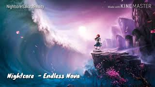 Nightcore  - Endless Nova [Lyrics]
