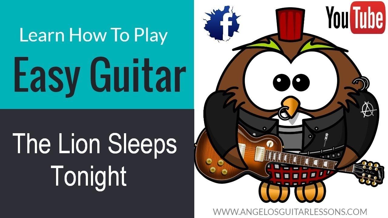 The Lion Sleeps Tonight Guitar Lesson Youtube