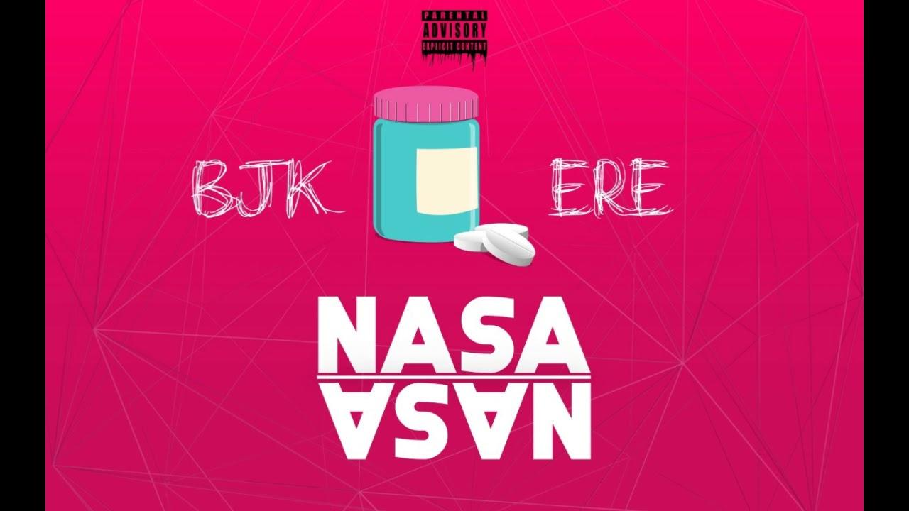Nasa - ERE ft. BJK