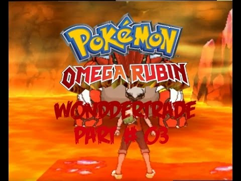 Pokemon omega rubin wondertrade ( Part # 03 ) Professor angst hase