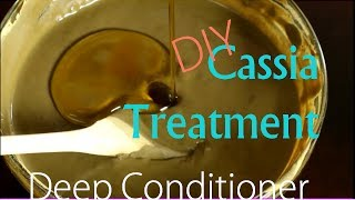 Cassia Obovata | DIY Deep Conditioner for Long Healthy Hair