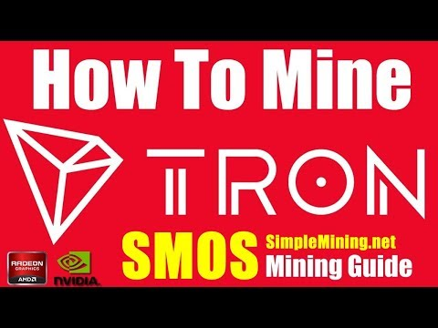 How To Mine TRON Using SMOS SimpleMining OS