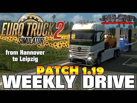 ETS 2 PATCH 1.19 | Hannover to Leipzig | WEEKLY DRIVE