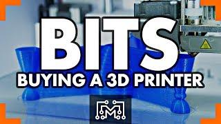 Buying a 3d Printer // Bits