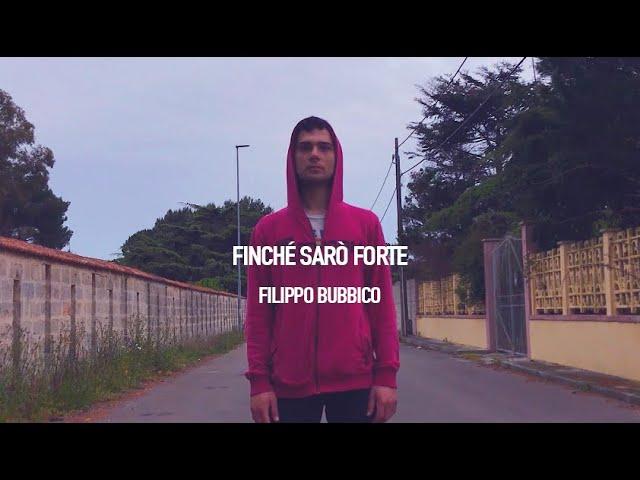 Finché Sarò Forte - Filippo Bubbico feat. Claudio Filippini