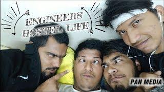 ENGINEER'S HOSTEL LIFE   PAN MEDIA