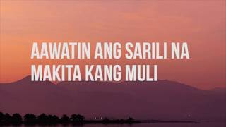 December Avenue feat. Moira Dela Torre - Kung 'Di Rin Lang Ikaw (Lyric)