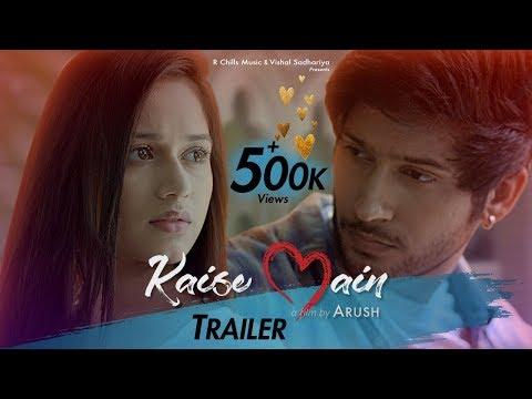 Kaise Main   Mohd Kalam   Trailer   Jannat Zubair & Namish Taneja    Arush   R-Chills Music