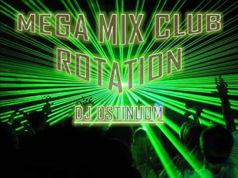 """VIVA CLUB ROTATION   "" MEGA MIX [DJ OSTINUOM MIX ]"