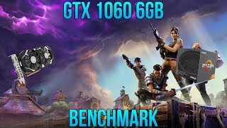 Fortnite - GTX 1060 6GB - Benchmark - Ryzen 5 2600