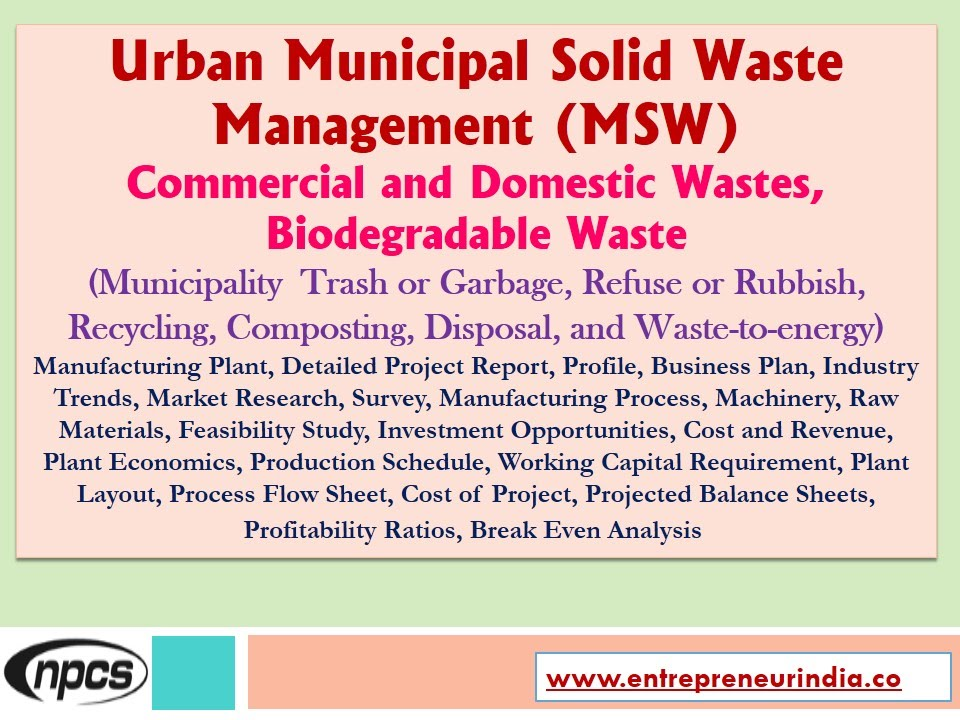 thesis on municipal solid waste management in india Energy from municipal solid waste in chennai, india solid waste management is one of the most essential functions in this master's thesis is the final.