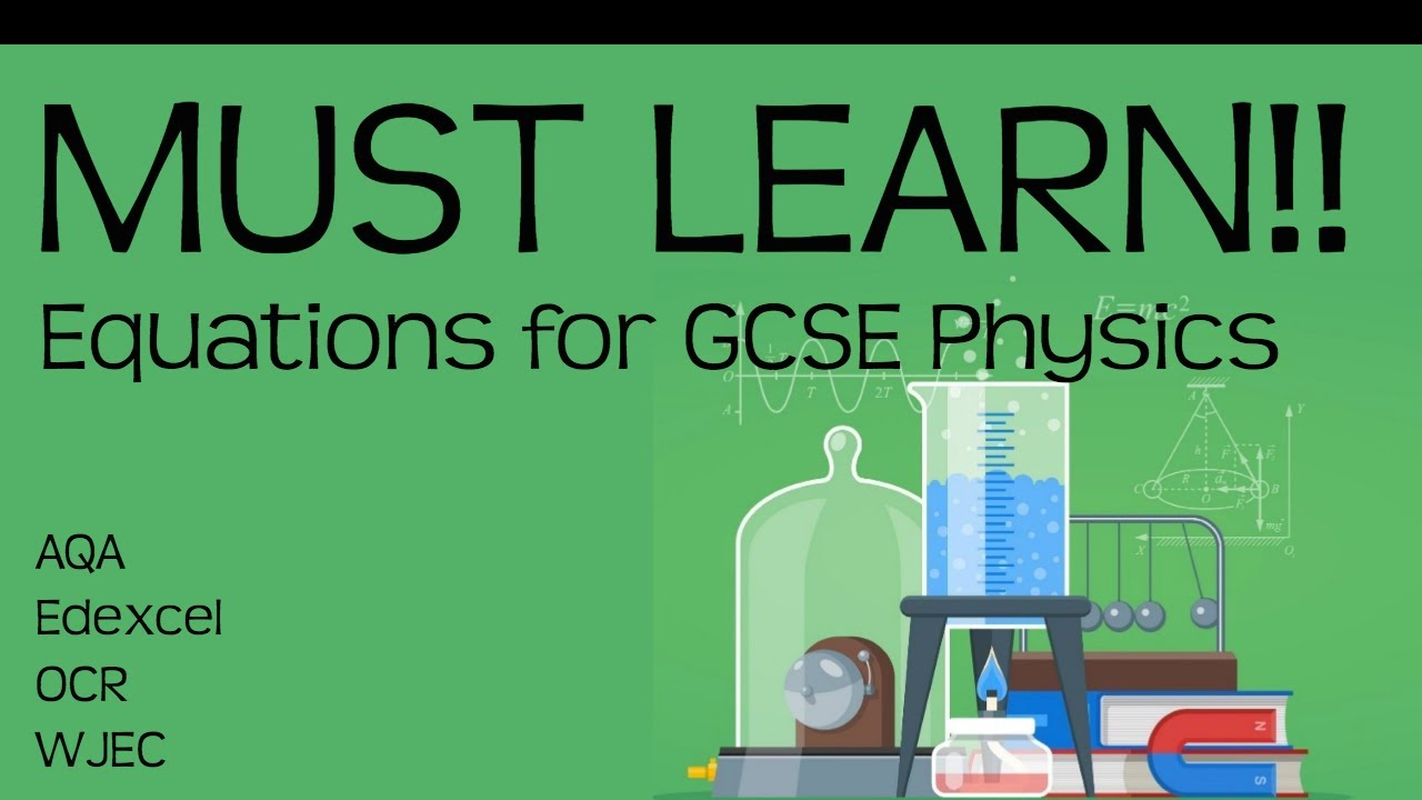 Equations for GCSE physics  MUST LEARN!! Revision for 9-1 GCSE Physics or  combined science