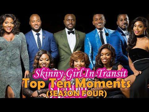 Top 10 Skinny Girl In Transit (Season 4) Moments
