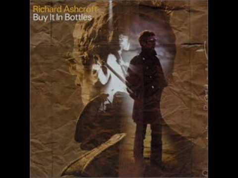 Richard Ashcroft - Buy It In Bottles mp3