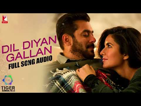 Dil Diyan Gallan   Full Song Audio   Tiger Zinda Hai   Atif Aslam   Vishal And Shekhar   YouTube