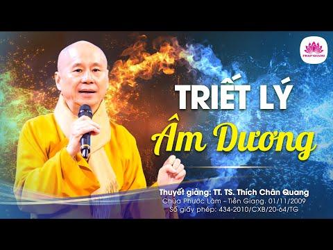 Triết lý Âm Dương - TT. Thích Chân Quang