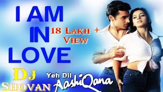 I Am In Love (Ye Dil Ashiqana) Dholki mix Dj Shovan || Betalon