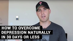 How To Overcome Depression Naturally In 30 Days Or Less