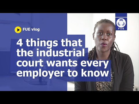 4 things the industrial court wants every employer to know
