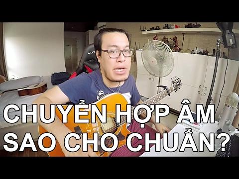 [Guitar] Chuyển Hợp âm Sao Cho Nhanh?
