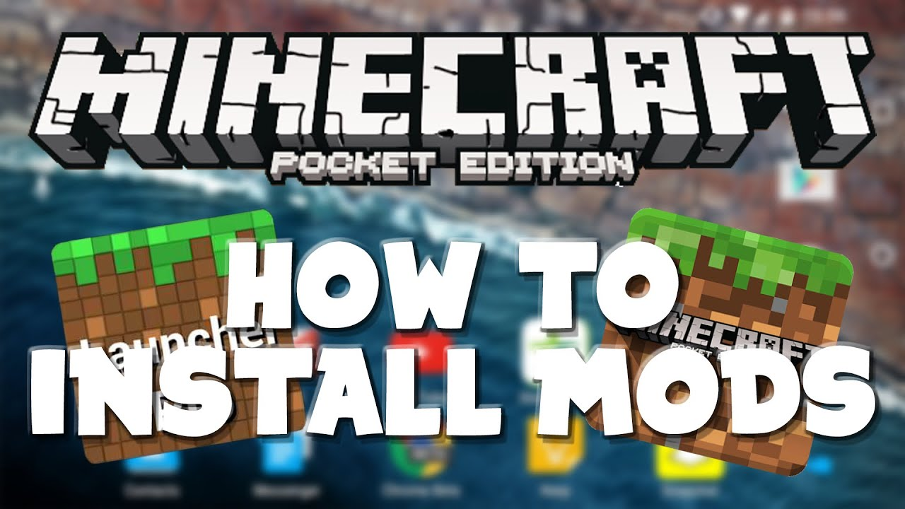How to Install Mods for Minecraft Pocket Edition 0 16 1 (Android