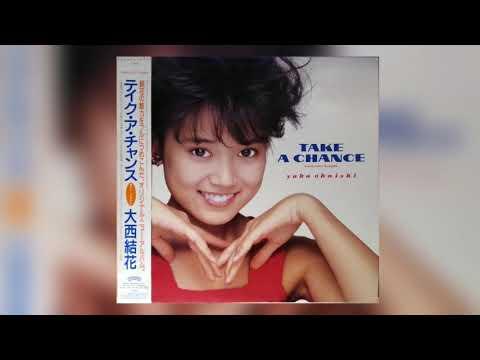 [1987] Yuka Ohnishi – Take A Chance ~Summer Bright~