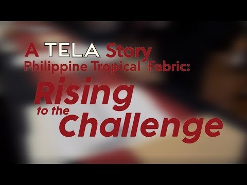 A TELA Story, Philippine Tropical Fabrics: Rising To The Challenge