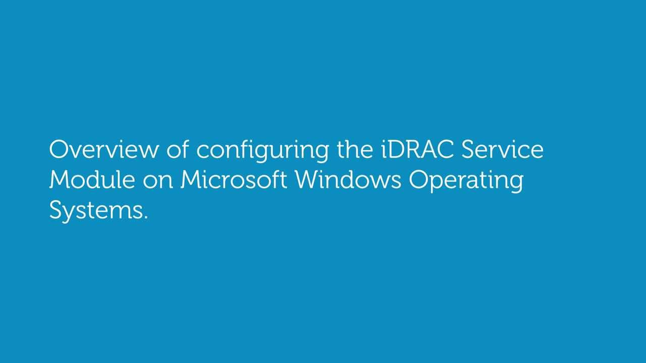 How to install and configure iDRAC Service Module? - Dell Community