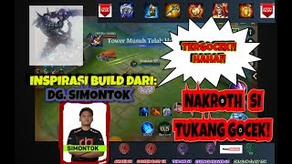 Nakroth Build Mantap by DG siMontok! Gocek Kanan Kiri Coy! - Bebek Gaming