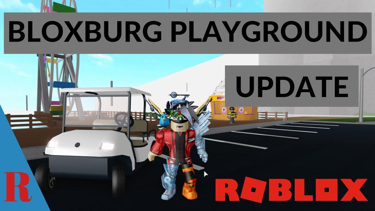 Roblox Bloxburg Playground Update Youtube