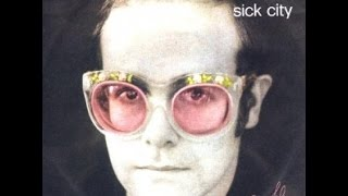 Elton John - Sick City (1974) With Lyrics!