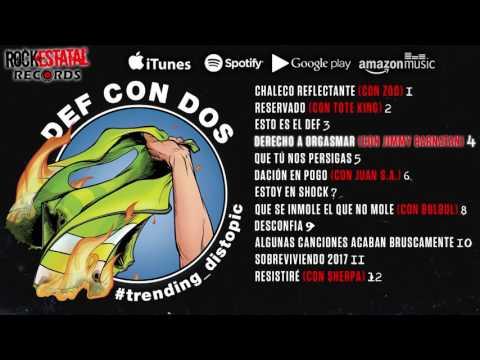 Def Con Dos - #trending_distopic (Disco Completo Oficial)