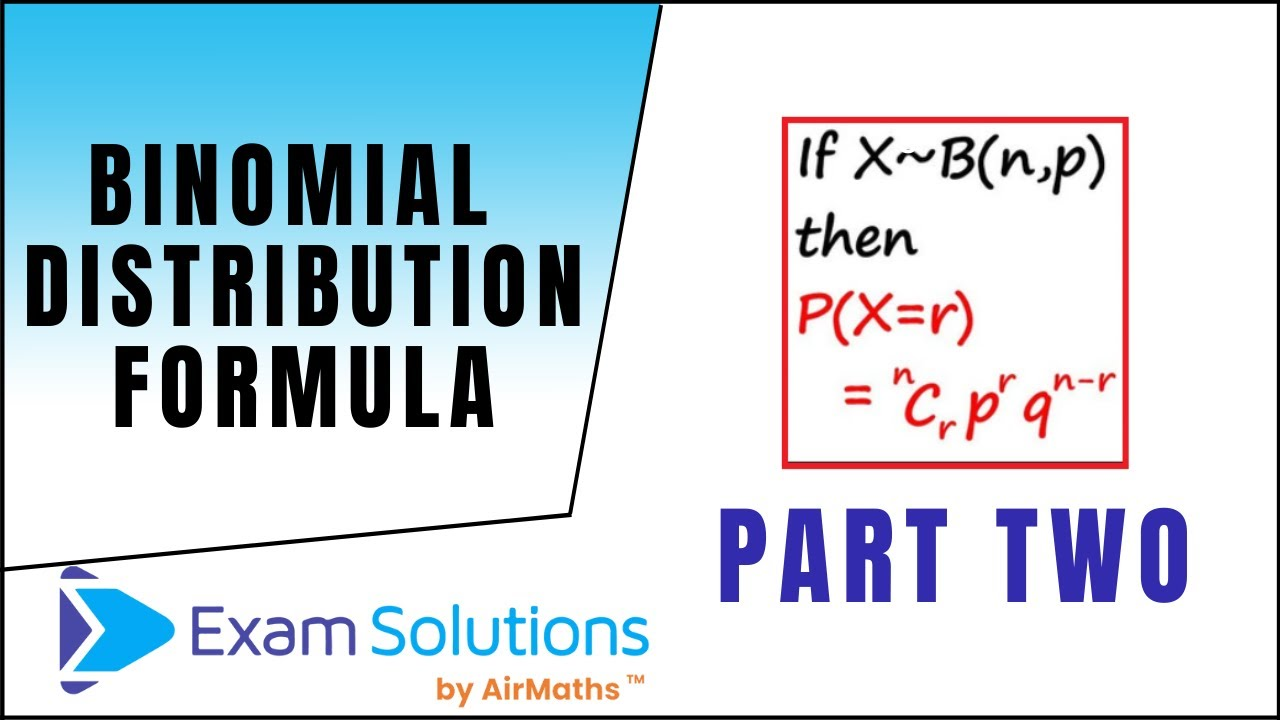 Binomial Distribution formula | Maths Made Easy with ExamSolutions