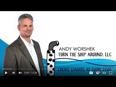 Introducing Andy Worshek, Turn the Ship Around keynote speaker