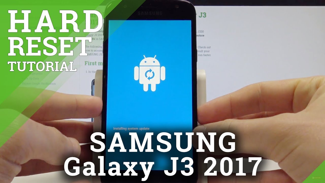 How to Hard Reset SAMSUNG Galaxy J3 2017 - Bypass Screen Lock / Master Reset