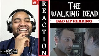 The Walking (and Talking) Dead: Bad Lip Reading | REACTION
