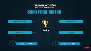 Crisis Action Online Tournament-Savior-Semi Final-IndoArmySquad vs MalayElite B(Score2-0)