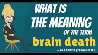 Video What is BRAIN DEATH? What does BRAIN DEATH mean? BRAIN DEATH meaning, definition & explanation download MP3, 3GP, MP4, WEBM, AVI, FLV Januari 2018