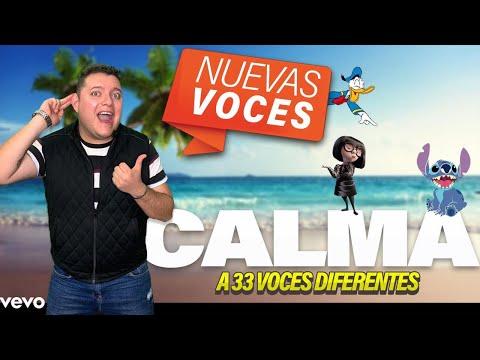 CALMA REMIX - 33 IMITACIONES FAMOSAS