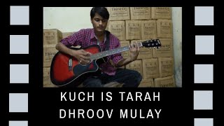 Kuch is tarah (atif aslam) guitar chords.