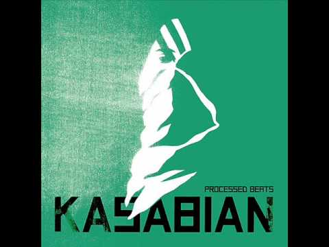 Kasabian - Processed Beats (Jacknife Lee Mix).wmv