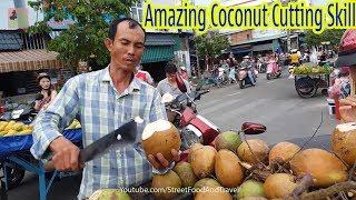 Amazing Coconut Cutting Skill - Fruit Market Worker Street Food Vietnam 2018