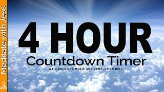 4 Hour Timer with Relaxing Music & completion bell. (FOCUS)