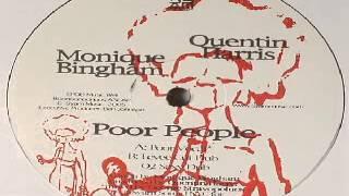 Quentin Harris & Monique Bingham -- Poor People