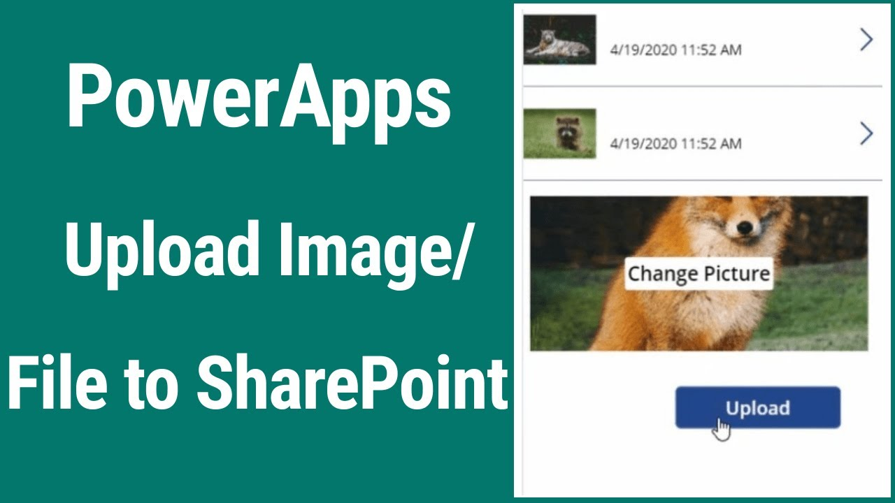 Powerapps Upload Images And Files To Sharepoint Library Youtube