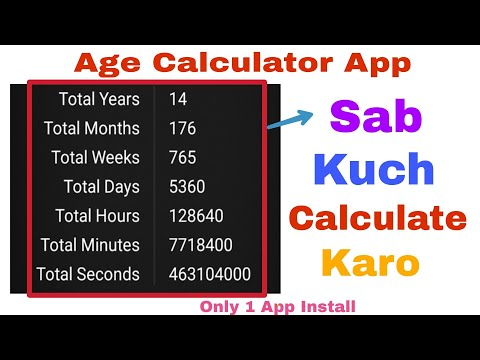 Age Calculator App Review | Total Years, Months, Weeks, Days, Hours, Minutes, Seconds | Only 1 App