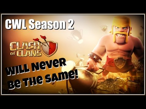 CWL Season 2 - Clash of Clans Will Never Be The Same