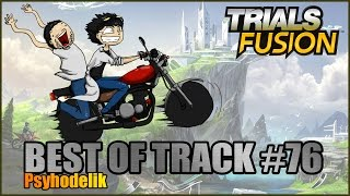 Trials Fusion - Best of Track #76 - Le Mordor si je t