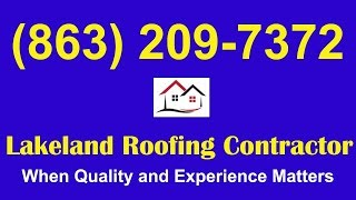 Lakeland Residential Roofing Contractor|Lakeland Residential R…